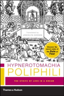 Hypnerotomachia Poliphili: The Strife of Love in a Dream, Paperback Book