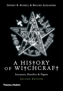New History of Witchcraft: Sorcerers, Heretics and Pagans, Paperback Book