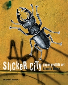 Sticker City: The Paper Graffiti Generation, Paperback Book
