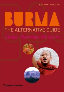 Burma : The Alternative Guide, Paperback Book