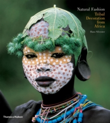 Natural Fashion : Tribal Decoration from Africa, Paperback / softback Book