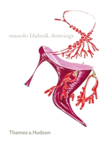 Manolo Blahnik Drawings: Mini Manolo Edition, Paperback Book