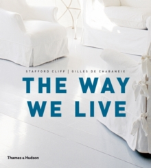 The Way We Live : Making Homes / Creating Lifestyles, Paperback / softback Book