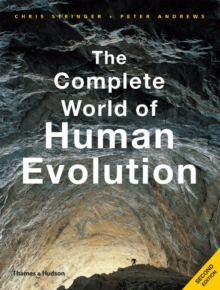 The Complete World of Human Evolution, Paperback Book