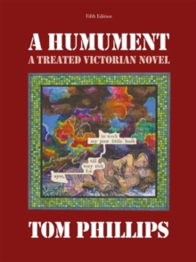 A Humument : A Treated Victorian Novel, Paperback Book