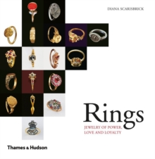 Rings : Jewelry of Power, Love and Loyalty, Paperback Book
