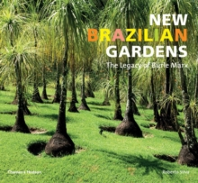 New Brazilian Garden: The Legacy of Burle Marx, Paperback Book