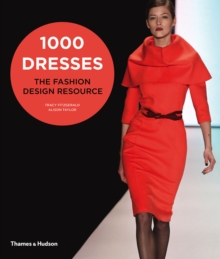 1000 Dresses : The Fashion Design Resource, Paperback / softback Book