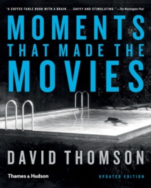 Moments that Made the Movies, Paperback Book