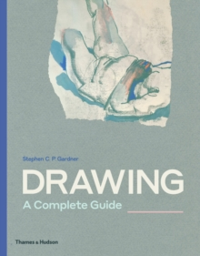 Drawing: A Complete Guide, Paperback / softback Book