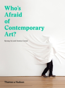 Who's Afraid of Contemporary Art?, Hardback Book