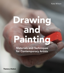 Drawing and Painting : Materials and Techniques for Contemporary Artists, Paperback Book
