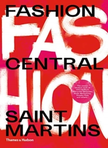 Fashion Central Saint Martins, Paperback / softback Book