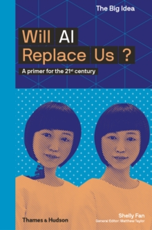Will AI Replace Us?, Paperback / softback Book