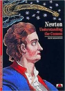 Newton : Understanding the Cosmos, Paperback Book