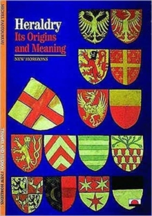 Heraldry: Its Origins and Meanings, Paperback Book