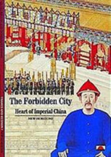Forbidden City: Heart of Imperial China, Paperback Book