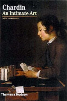 Chardin : An Intimate Art, Paperback Book