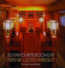F.L.Wright: 50 Favourite Rooms, Hardback Book