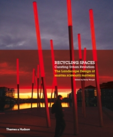 Recycling Spaces: Curating Urban Evolution, Hardback Book