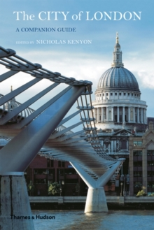 The City of London : A Companion Guide, Hardback Book
