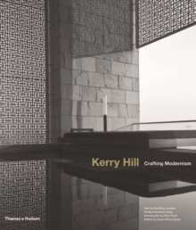 Kerry Hill: Crafting Modernism, Hardback Book