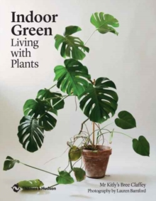 Indoor Green : Living with Plants, Paperback / softback Book
