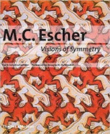 M.C. Escher : Visions of Symmetry - Notebooks, Periodic Drawings and Related Work, Hardback Book