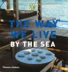Way We Live: By The Sea, Hardback Book