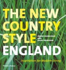 New Country Style: England : Inspiration for Modern Living, Hardback Book