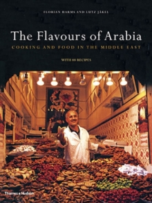 The Flavours of Arabia : Cookery and Food in the Middle East, Hardback Book