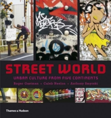 Street World: Urban Culture from Five Continents, Hardback Book