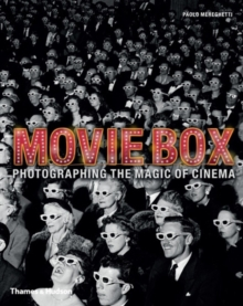 MovieBox : Photographing the Magic of Cinema, Hardback Book