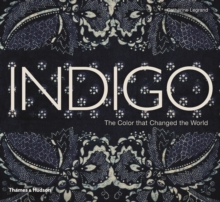 Indigo : The Colour that Changed the World, Hardback Book