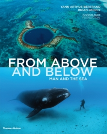 From Above and Below : Man and the Sea, Hardback Book