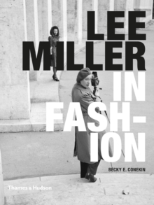 Lee Miller in Fashion, Hardback Book