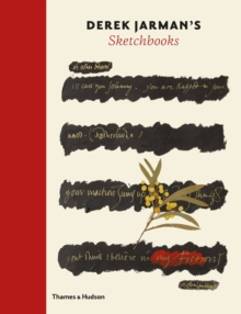 Derek Jarman's Sketchbooks, Hardback Book