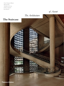 The Staircase : The Architecture of Ascent, Hardback Book