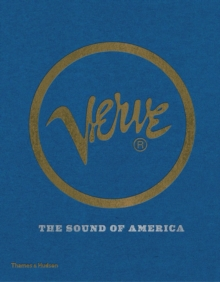 Verve : The Sound of America, Hardback Book