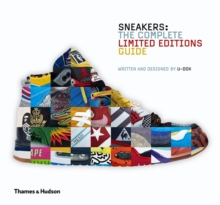 Sneakers : The Complete Limited Editions Guide, Hardback Book