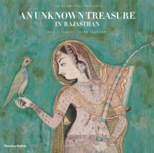 An Unknown Treasure in Rajasthan : The Bundi Wall-Paintings, Hardback Book