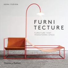 Furnitecture : Furniture That Transforms Space, Hardback Book