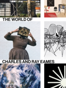 World of Charles and Ray Eames, Hardback Book