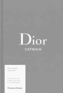 Dior Catwalk : The Complete Collections, Hardback Book