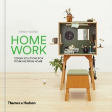 HomeWork : Design Solutions for Working from Home, Hardback Book