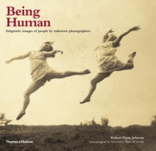 Being Human : Enigmatic Images of People by Unknown Photographers, Hardback Book