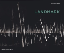 Landmark: Fields of Landscape Photography, Hardback Book