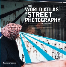 The World Atlas of Street Photography, Hardback Book