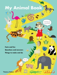 My Animal Book:Facts and Fun*Questions and Answers*Things to Make : Facts and Fun - Questions and Answers - Things to Make and Do, Hardback Book