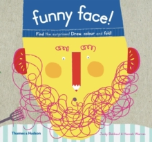 Funny Face! : Find the Surprises! Draw, Colour and Fold!, Paperback / softback Book